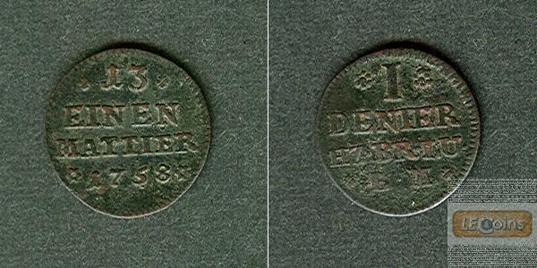 Braunschweig Wolfenbüttel 1 Denier 1758  f.ss