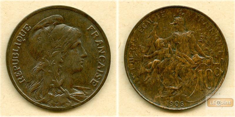 FRANKREICH 10 Centimes 1906  f.vz